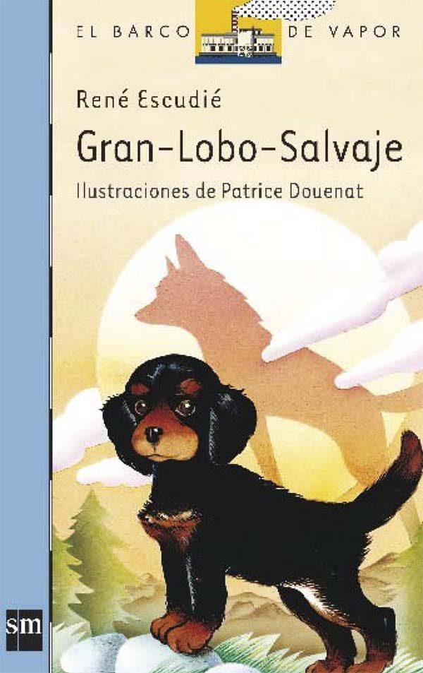 libros de perros gran lobo salvaje