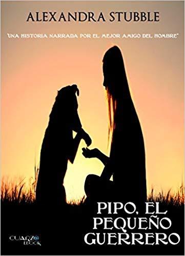 Libros de mascotas Pipo el pequeño guerrero